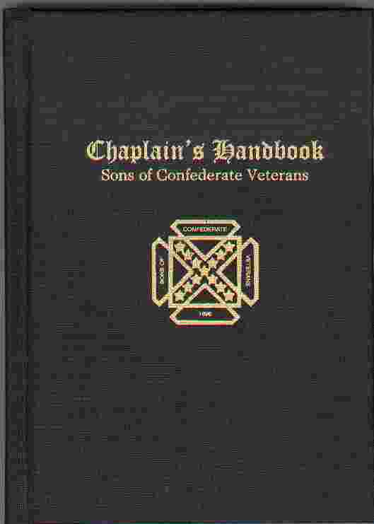 Image for CHAPLAIN'S HANDBOOK Sons of Confederate Veterans (Enlarged Sesquicentennial Edition)