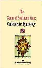 Image for THE SONGS OF SOUTHERN ZION: Confederate Hymnology