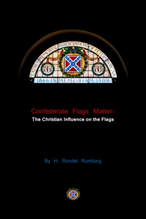 Image for Confederate Flags Matter:  The Christian Influence on the Flags