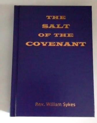 Image for The Salt of the Covenant:  The Biblical Doctrine of Salvation