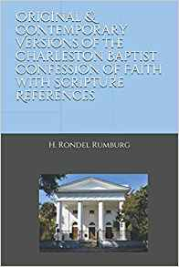 Image for Original & Contemporary Versions of the Charleston Baptist Confession of Faith with Scripture References